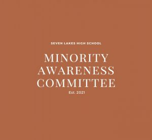 The Minority Awareness Committee is a new club for the 2021-2022 school year.